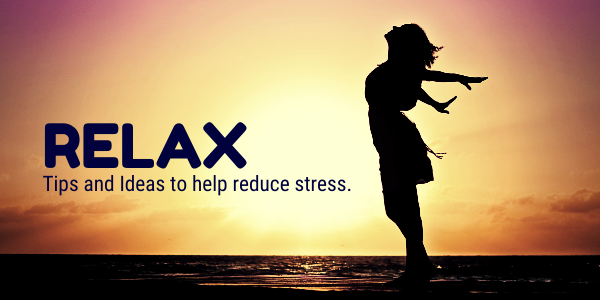 relax, reduce stress