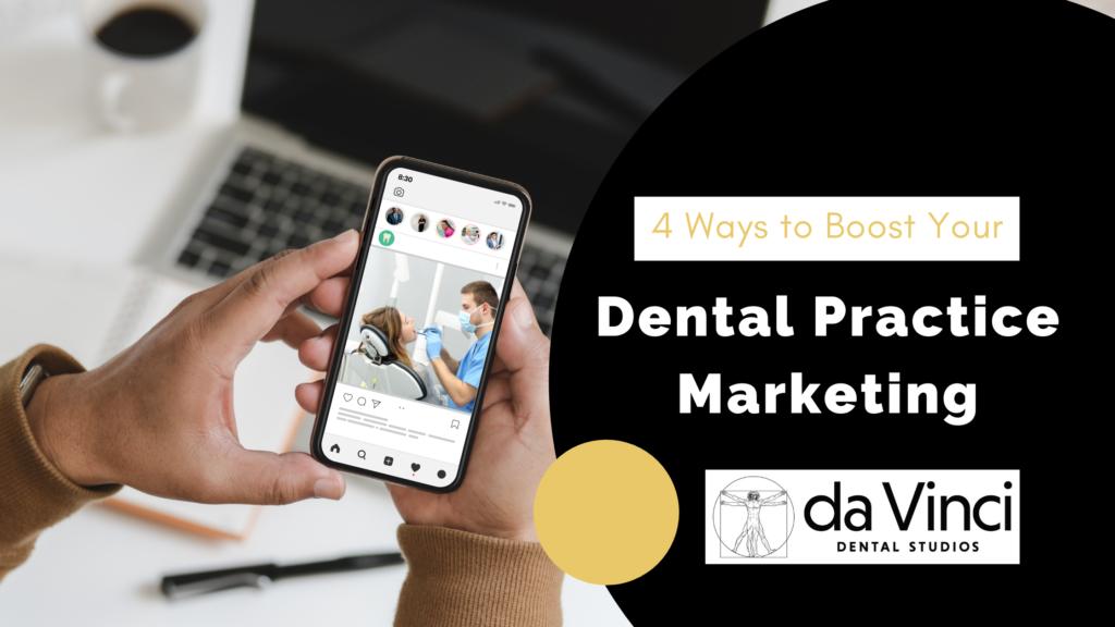 da Da Vinci 4 Ways to Boost Your practice marketing